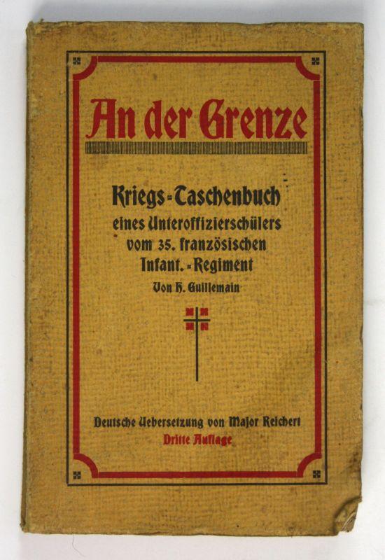 1916 Guillemain Tagebuch 35 franz. Infanterie Regiment Regimentsgeschichte Krieg