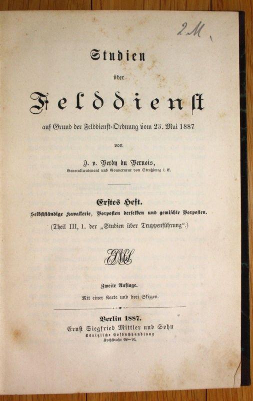 1887 Verdy du Vernois Studien über Felddienst 2 Teile Militaria