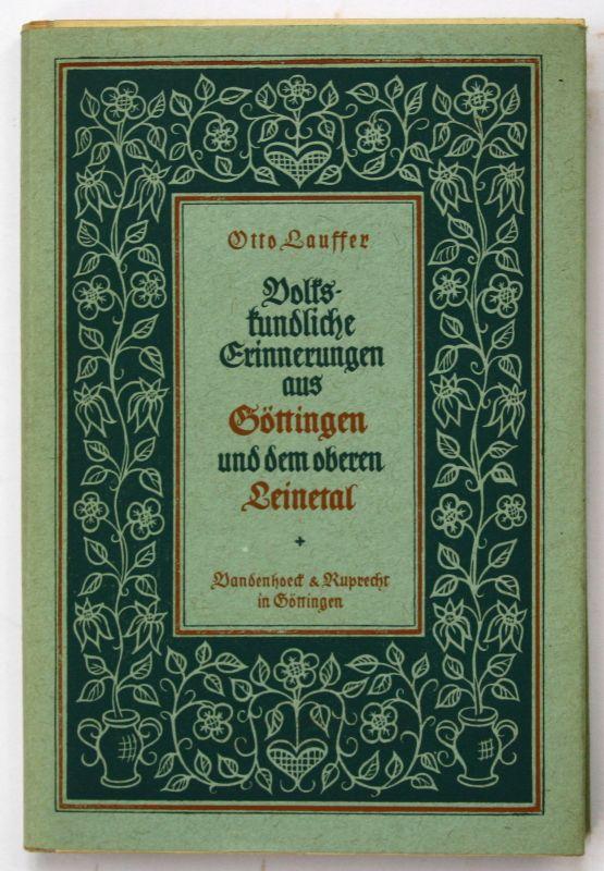 1949 O.Lauffer Volkskundliche Erinnerungen aus Göttingen und dem oberen Leinetal