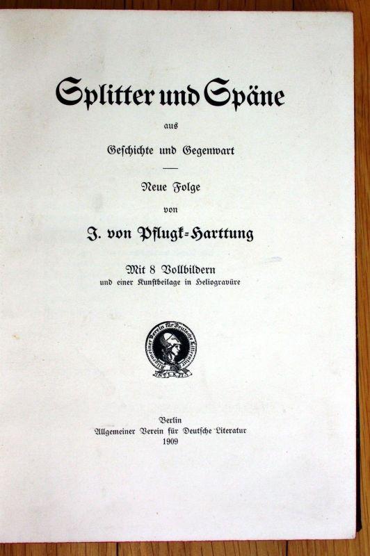 1909 Pflugk Harttung Splitter und Späne Geschichte und Gegenwart
