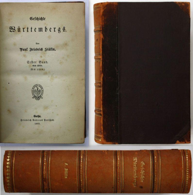 1882 P. F. Stälin Geschichte Württembergs 2 Bände
