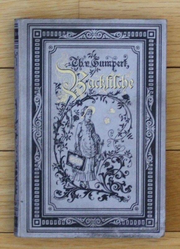 Ca. 1890 - Backfische Gumpert Kinderbuch