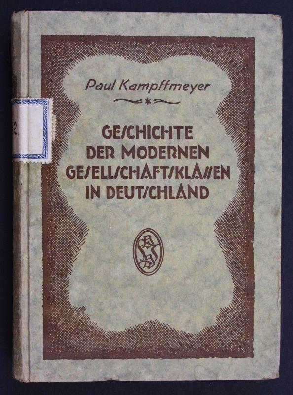 1921 Kampffmeyer Geschichte der modernen Gesellschaftsklassen in Deutschland
