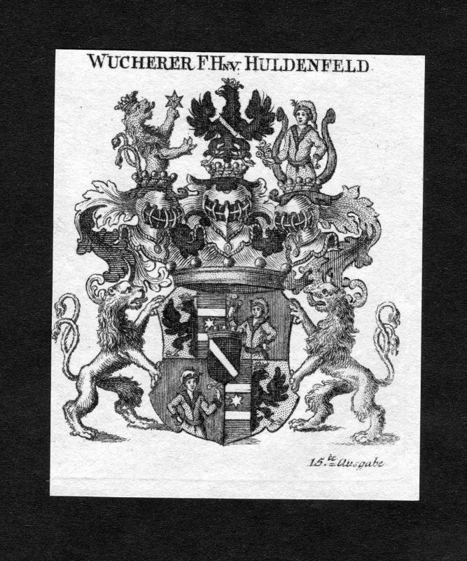 1820 - Wucherer von Huldenfeld Wappen Adel coat of arms heraldry Heraldik