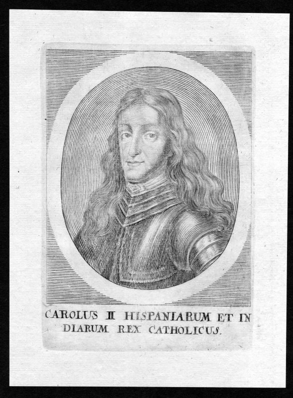 17. Jh. Carlos II de Espana rey king Spain Portrait Kupferstich antique print