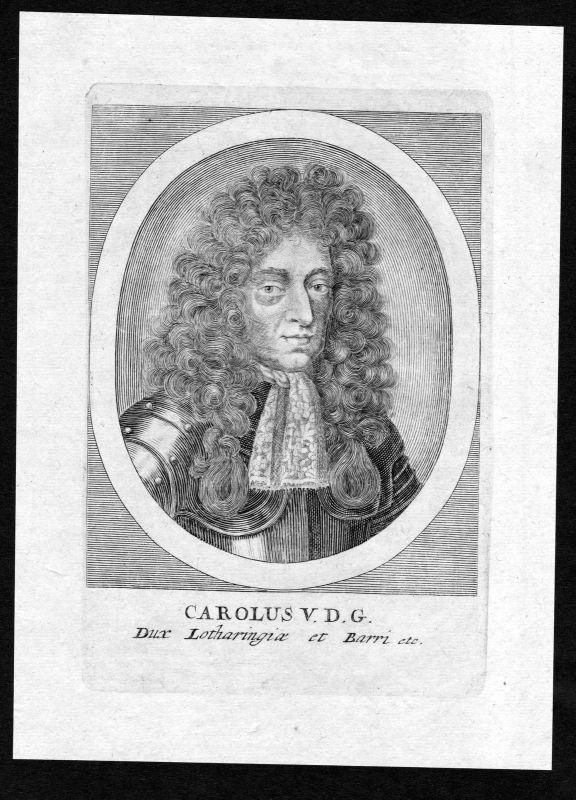 17. Jh. Karl V. Lothringen Bar Herzog Portrait Kupferstich antique print