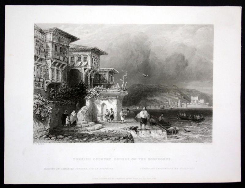 1839 Bosporus Haus house Türkei Turkey Ansicht Stahlstich steel engraving