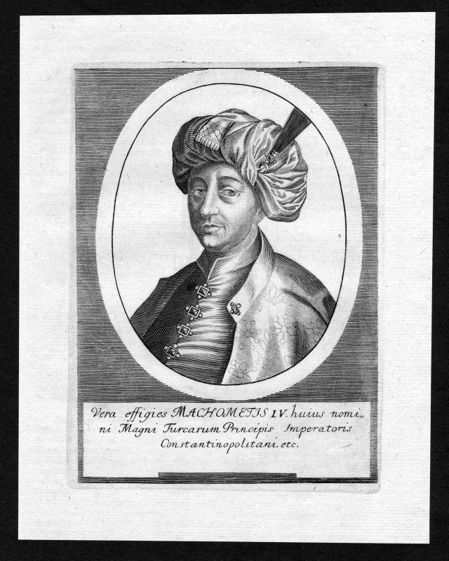 17. Jh. Mehmed IV. Sultan Turkey Türkei Portrait Kupferstich antique print