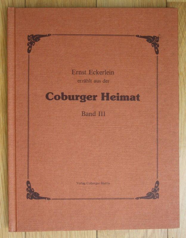 1982 Ernst Eckerlein Coburger Heimat Band 3 Chronik Coburg Geschichte