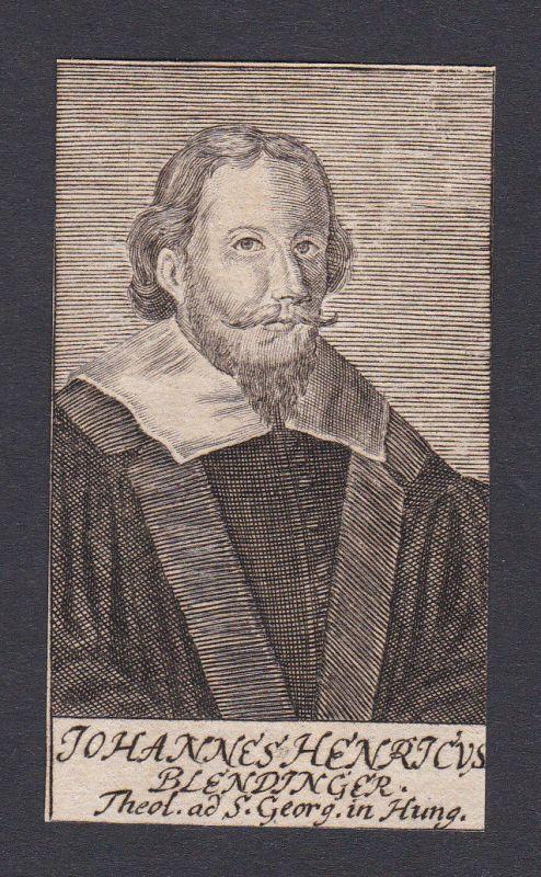 17 Jh Johann Heinrich Blendinger theologian Theologe Ungarn Portrait Kupferstich