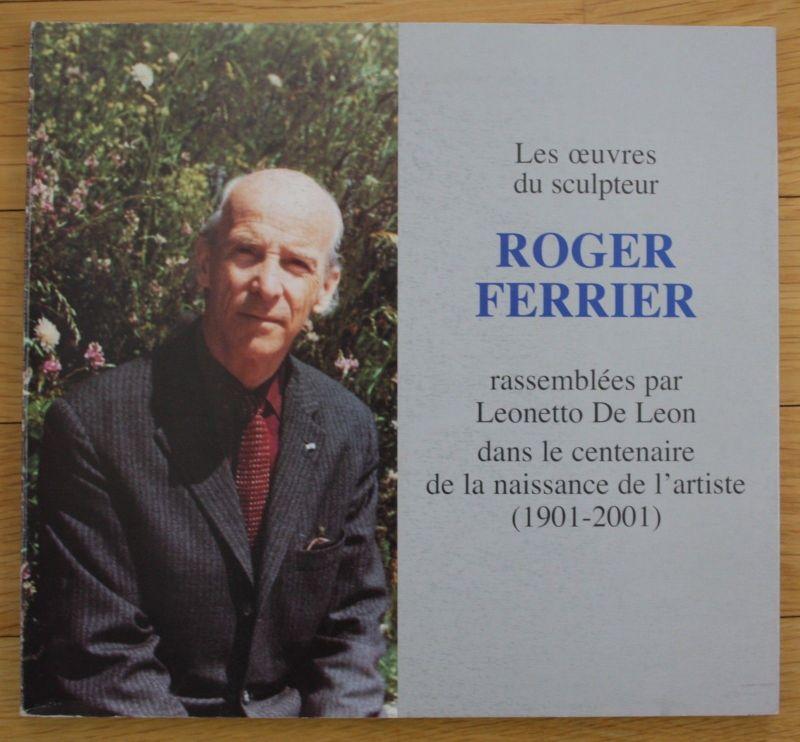2001 Roger Ferrier Katalog catalogue Leonetto de leon