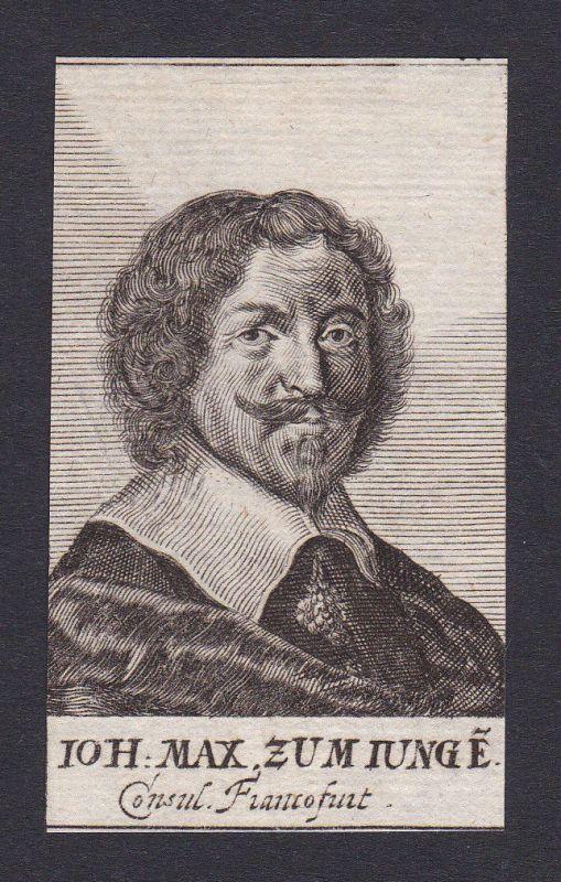 17. Jh. Johann Maximilian zum Jungen / Berater Frankfurt Portrait Kupferstich
