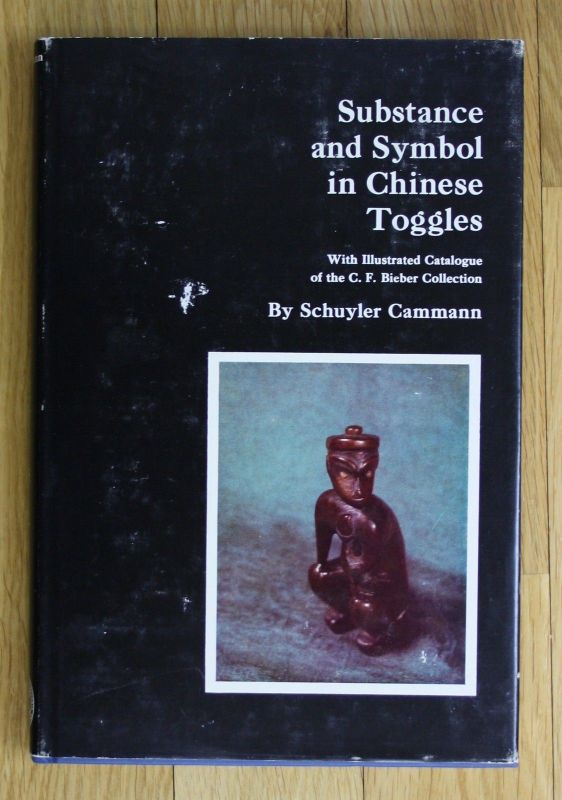 1962 Substance and Symbol in Chinese Toggles Schuyler Cammann China Kunst