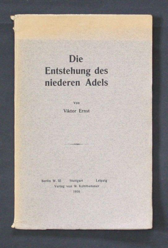 1916 - Die Entstehung des niederen Adels Viktor Ernst