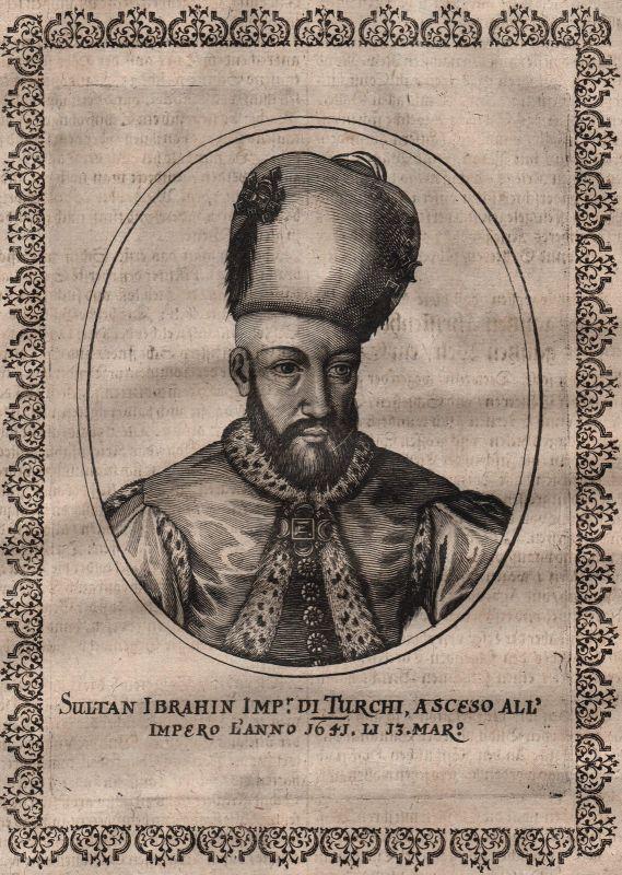 Ibrahim Sultan Turkey Türkey Ottoman Empire Portrait Kupferstich Merian ca.1650