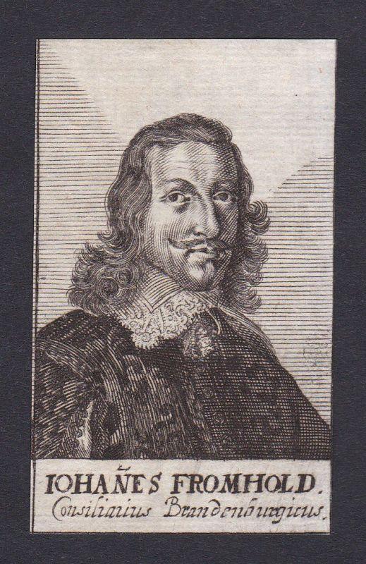 17. Jh. Johann Fromhold / diplomat Staatsmann Brandenburg Portrait Kupferstich
