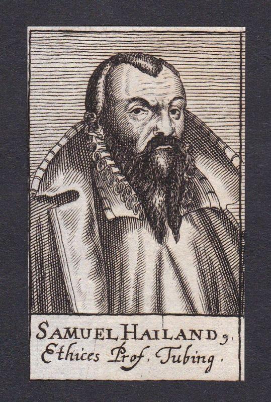17. Jh. Samuel Heiland / theologian Theologe Tübingen Portrait Kupferstich