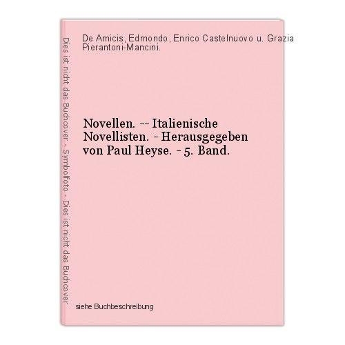 Novellen. -- Italienische Novellisten. - Herausgegeben von Paul Heyse. - 5. Band