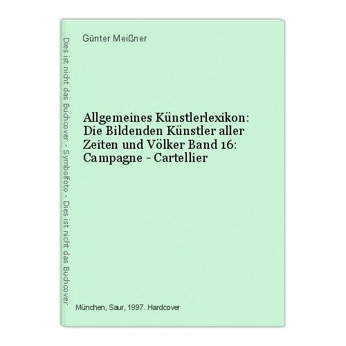 Allgemeines Künstlerlexikon: Die Bildenden Künstler aller Zeiten und Völke 47269