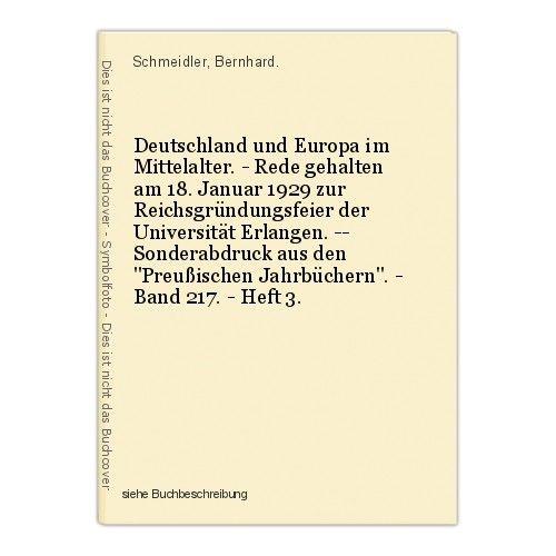 Deutschland und Europa im Mittelalter. - Rede gehalten am 18. Januar 1929 zur Re