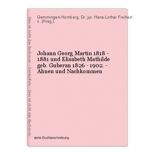 Johann Georg Martin 1818 - 1881 und Elisabeth Mathilde geb. Guberan 1826 - 1902.