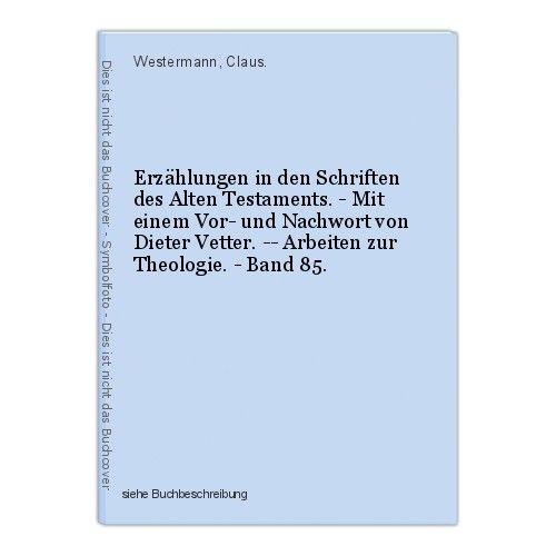 Erzählungen in den Schriften des Alten Testaments. - Mit einem Vor- und Nachwort
