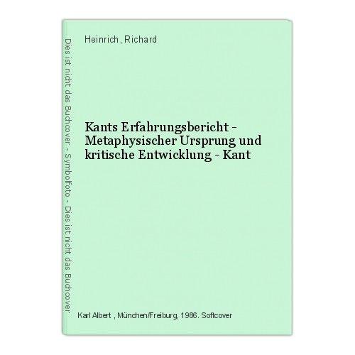 Kants Erfahrungsbericht - Metaphysischer Ursprung und kritische Entwicklung - Ka