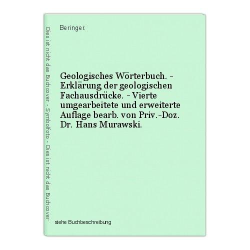 Geologisches Wörterbuch. - Erklärung der geologischen Fachausdrücke. - Vierte um