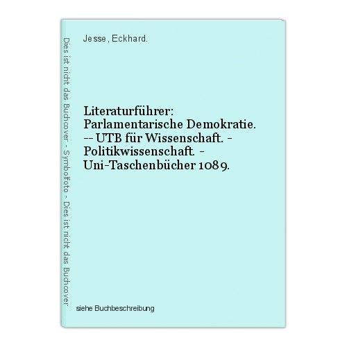 Literaturführer: Parlamentarische Demokratie. -- UTB für Wissenschaft. - Politik