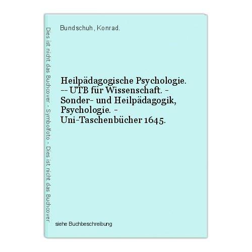 Heilpädagogische Psychologie. -- UTB für Wissenschaft. - Sonder- und Heilpädagog