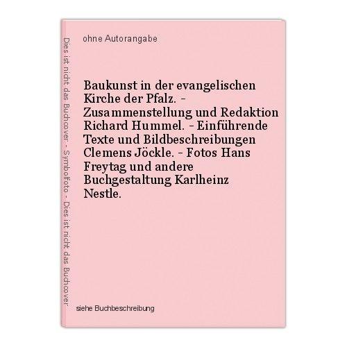 Baukunst in der evangelischen Kirche der Pfalz. - Zusammenstellung und Redaktion