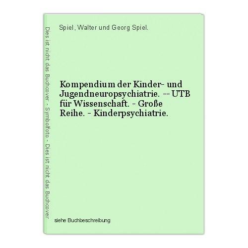 Kompendium der Kinder- und Jugendneuropsychiatrie. -- UTB für Wissenschaft. - Gr
