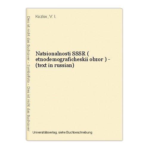 Natsionalnosti SSSR ( etnodemograficheskii obzor ) - (text in russian) Kozlov, V