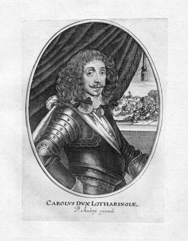 Ca 1650 Karl IV. Lothringen Bar Nancy gravure Portrait Kupferstich antique print