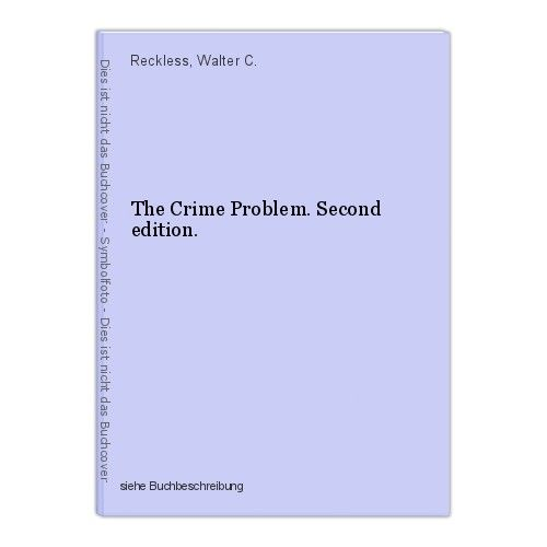 The Crime Problem. Second edition. Reckless, Walter C. 0