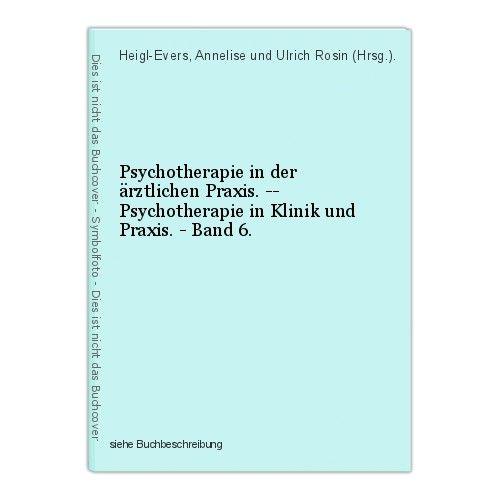 Psychotherapie in der ärztlichen Praxis. -- Psychotherapie in Klinik und Praxis. 0