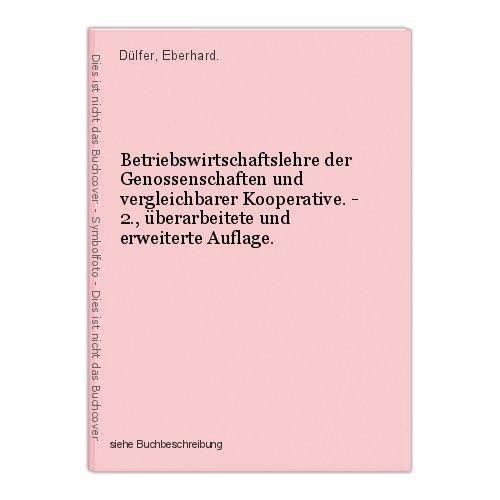 Betriebswirtschaftslehre der Genossenschaften und vergleichbarer Kooperative. - 0