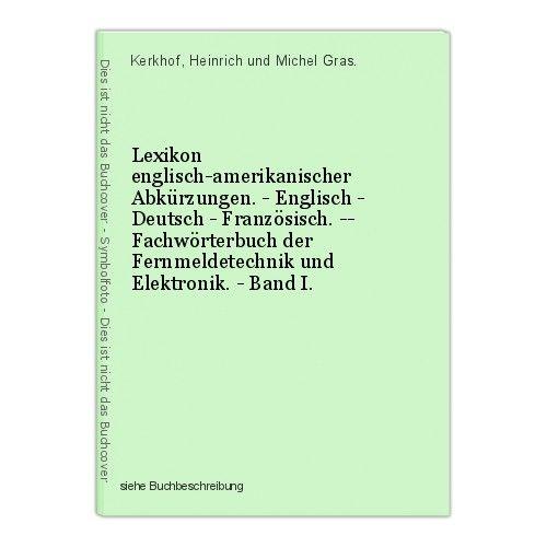 Lexikon englisch-amerikanischer Abkürzungen. - Englisch - Deutsch - Französisch. 0