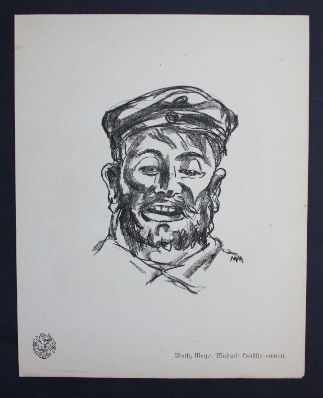 Wolfgang Meyer-Michael Landsturmmann Weltkrieg Lithographie Berliner Secession
