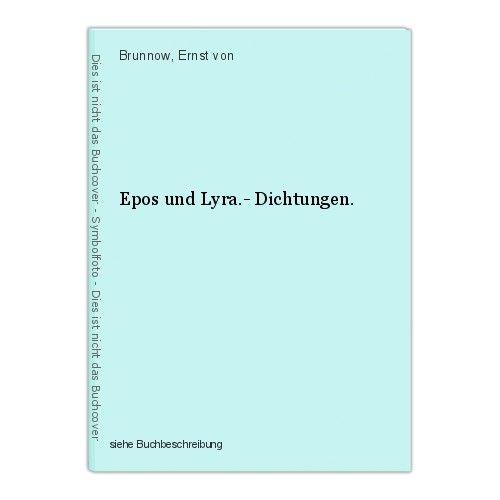 Epos und Lyra.- Dichtungen. Brunnow, Ernst von 0