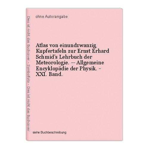 Atlas von einundzwanzig Kupfertafeln zur Ernst Erhard Schmid's Lehrbuch der Mete