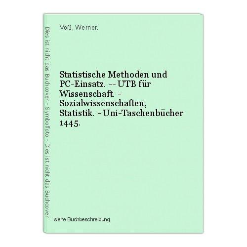 Statistische Methoden und PC-Einsatz. -- UTB für Wissenschaft. - Sozialwissensch