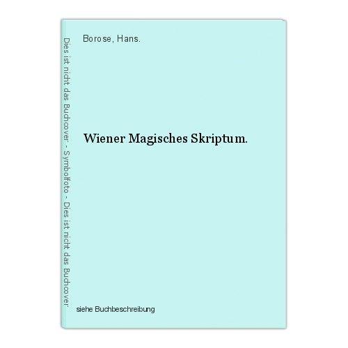 Wiener Magisches Skriptum. Borose, Hans. 0
