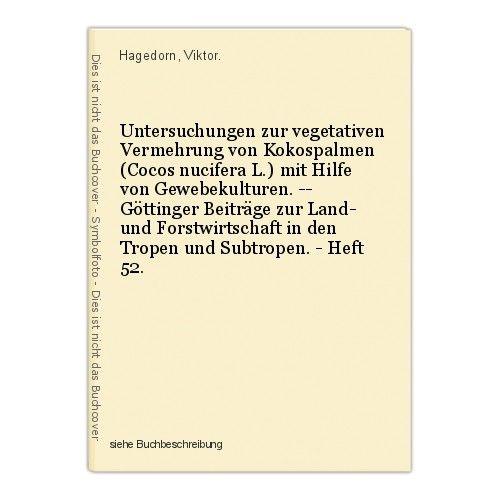 Untersuchungen zur vegetativen Vermehrung von Kokospalmen (Cocos nucifera L.) mi 0