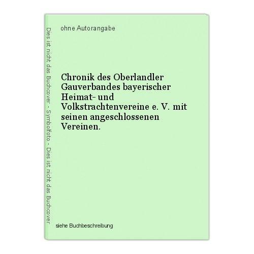 Chronik des Oberlandler Gauverbandes bayerischer Heimat- und Volkstrachtenverein