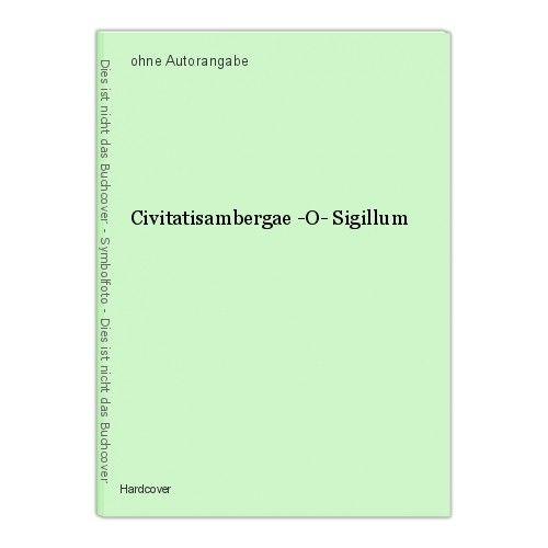 Civitatisambergae -O- Sigillum 0