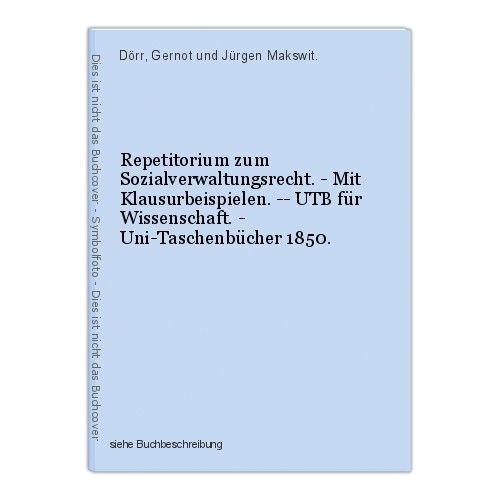 Repetitorium zum Sozialverwaltungsrecht. - Mit Klausurbeispielen. -- UTB für Wis 0