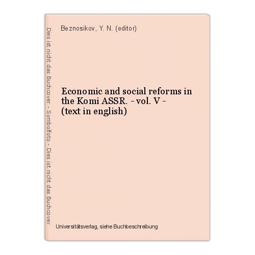 Economic and social reforms in the Komi ASSR. - vol. V - (text in english) Bezno 0