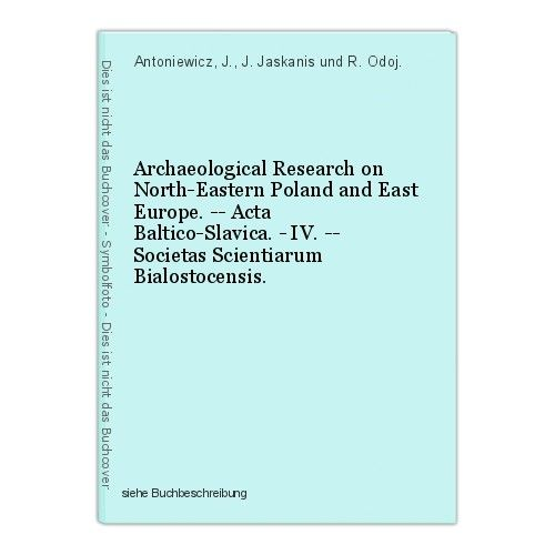 Archaeological Research on North-Eastern Poland and East Europe. -- Acta Baltico 0