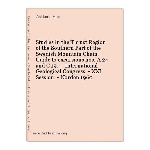 Studies in the Thrust Region of the Southern Part of the Swedish Mountain Chain. 0